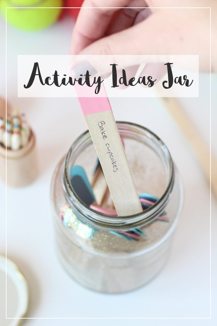 Activity Ideas Jar. Can be used for school holidays, date nights or any activities really!