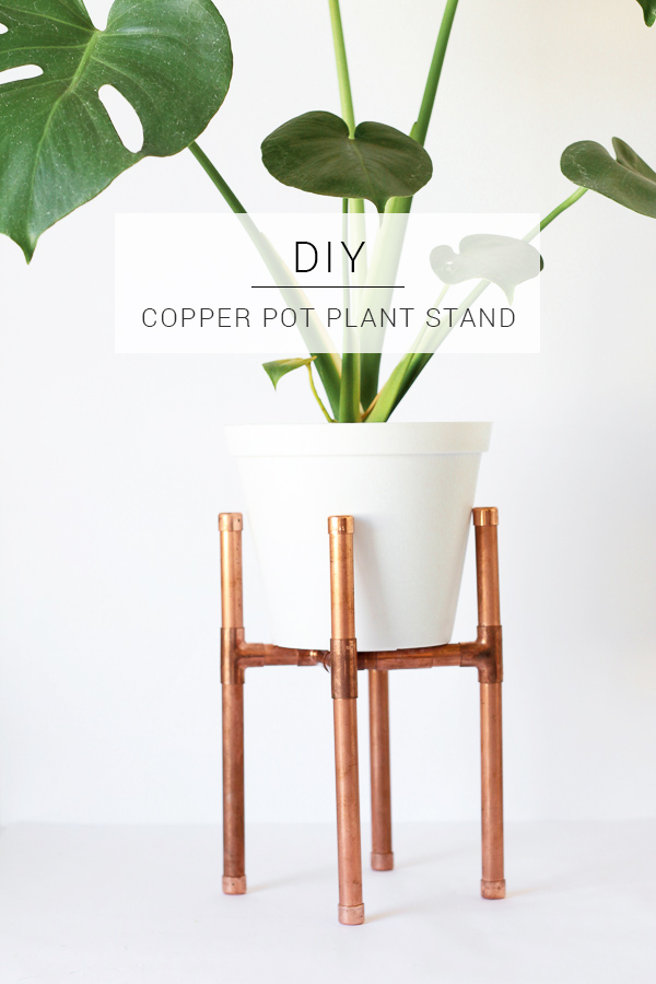 Make your own raised copper pot plant stand for your favourite indoor plant