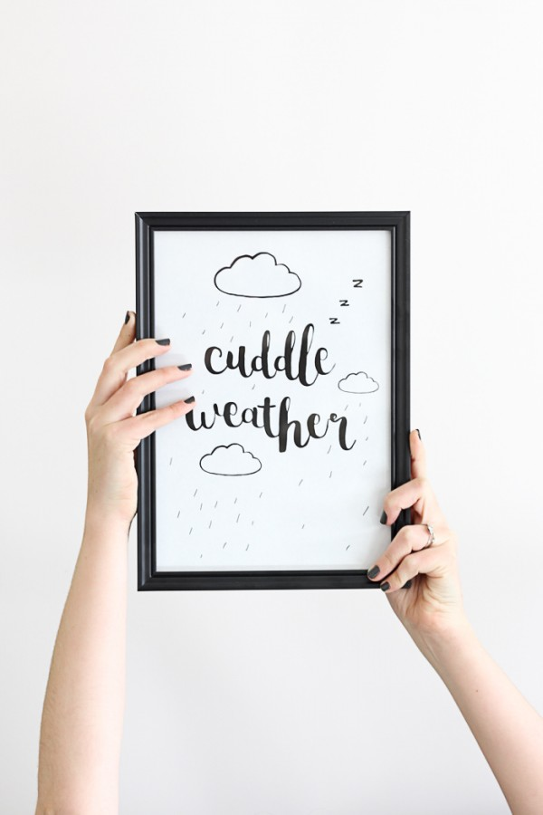 Free cuddle weather print to add some personality to any space. Just download and print!