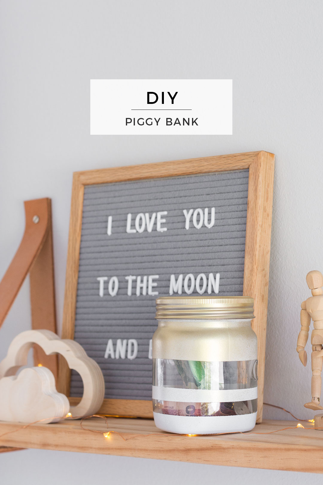 Piggy Bank DIY // Start teaching your child to save with an easy kids craft