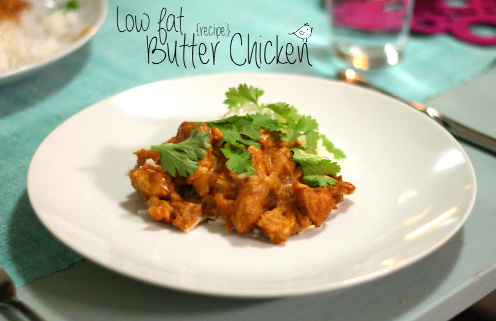 Low fat Butter Chicken // recipe